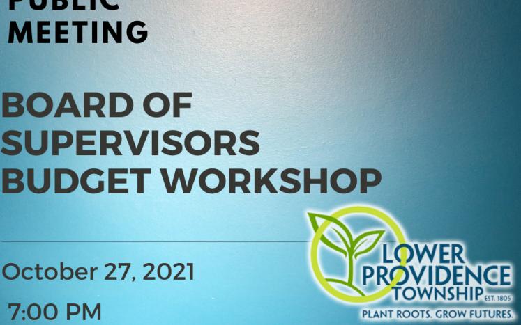 Board of Supervisors Budget Workshop October 27, 2021