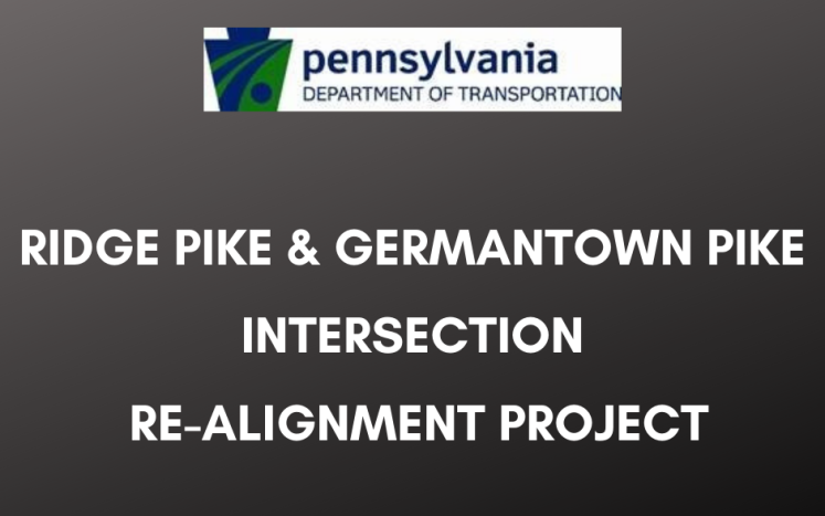 PennDOT Ridge Pike & Germantown Pike Intersection Re-Alignment Project