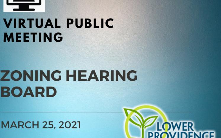 Virtual Zoning Hearing Board Meeting March 25, 2021
